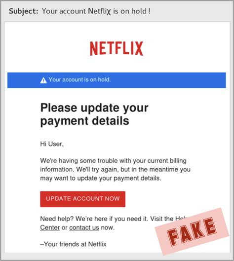 Beware fake Netflix email trying to steal your credit card