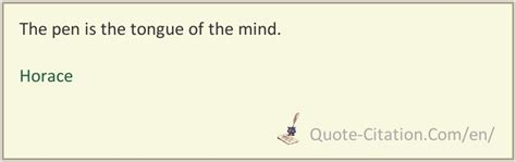 The pen is the tongue of the mind :: Quotes and aphorisms