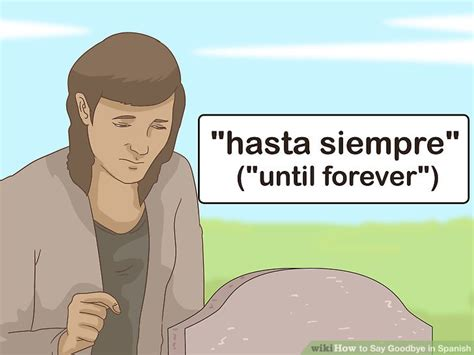 3 Ways to Say Goodbye in Spanish - wikiHow