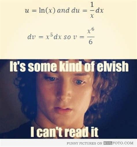 Math: It's some kind of Elvish - Frodo Baggins from the